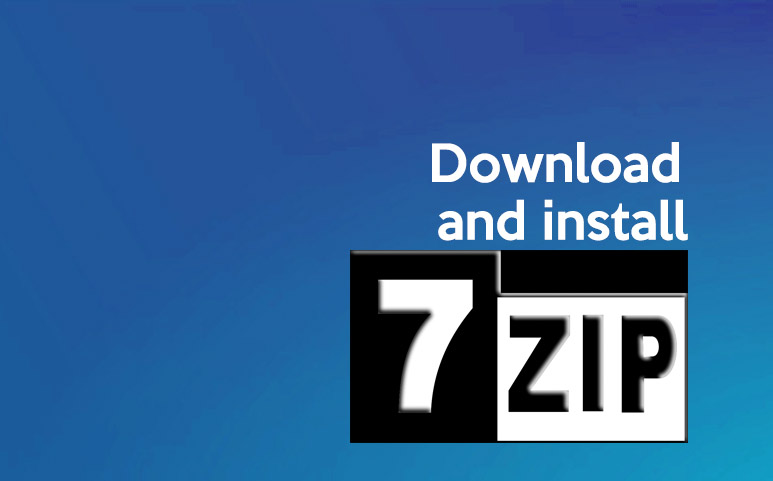 How to Download and Install 7-Zip Safely?
