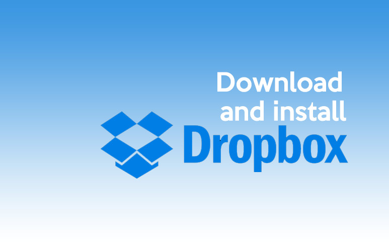 How to Download and Install Dropbox Safely?