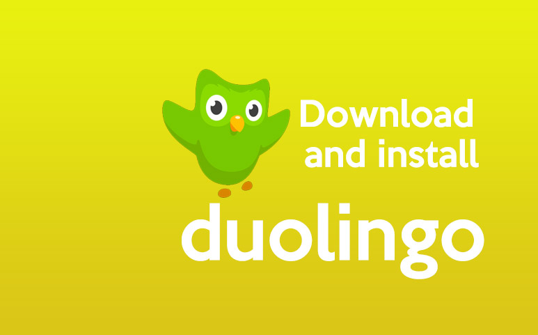 How to download and install Duolingo safely?