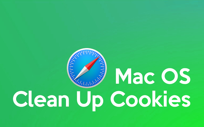 Mac : Clean up cookies