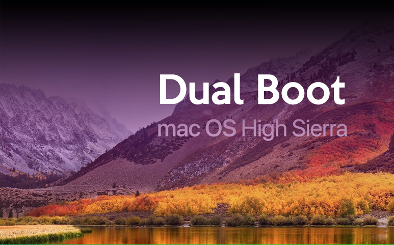 Mac : Install High Sierra in Dual Boot